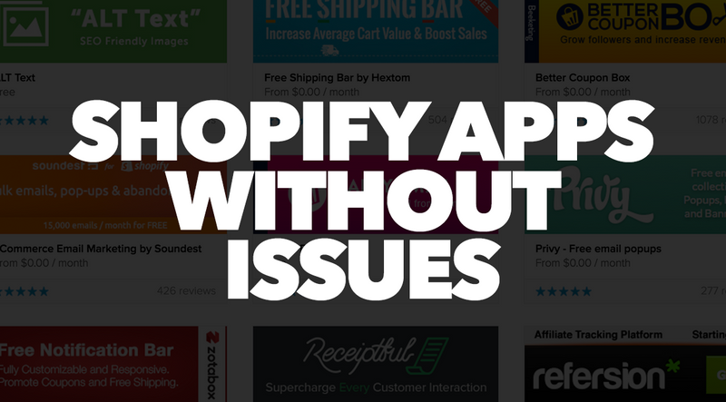 Shopify apps without issues