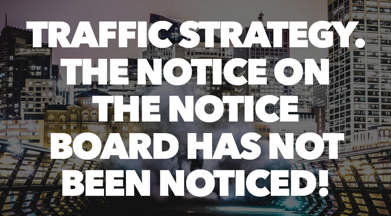 Traffic Strategy. The notice on the notice board has not been noticed!