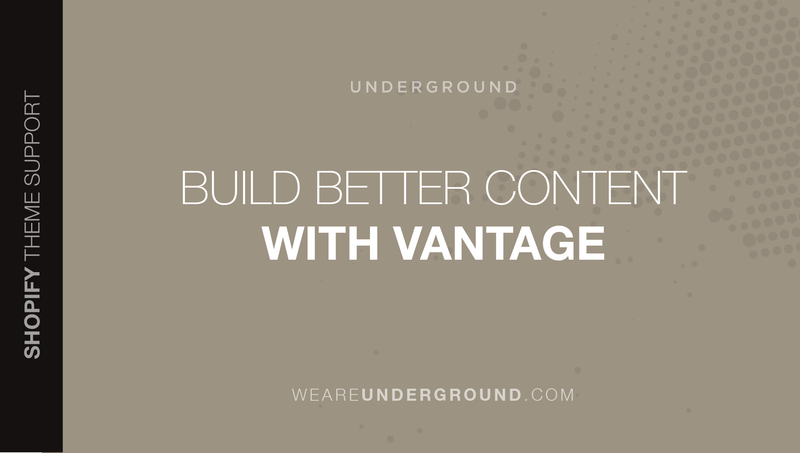 Build better content with Vantage