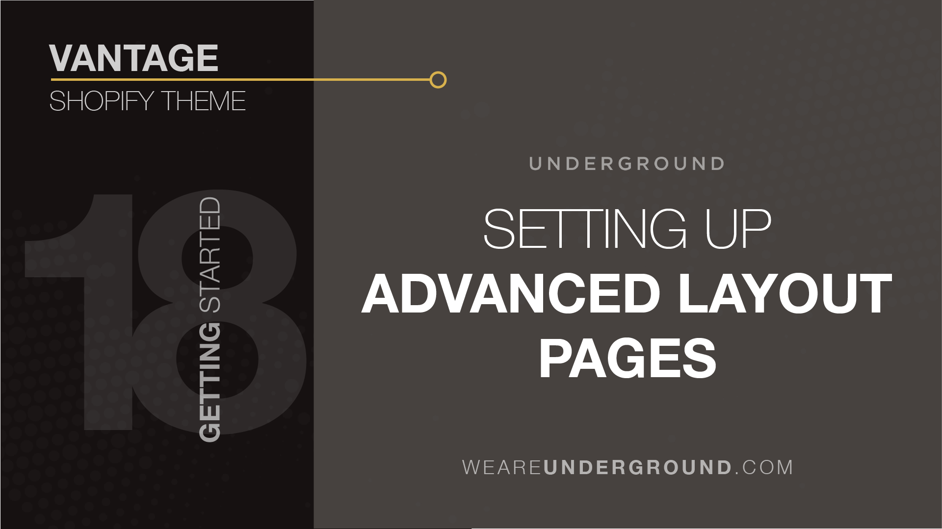 18  Vantage Theme: Setting up Advanced Layout Pages - We are