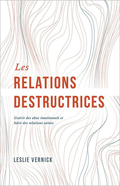 Les relations destructrices
