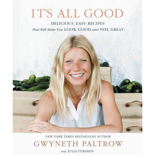 It's All Good: Delicious, Easy Recipes That Will Make You Look Good and Feel Great - Gifts - High Fashion Home