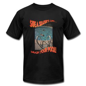 Save a skaters life drain your pool shirt Black - black