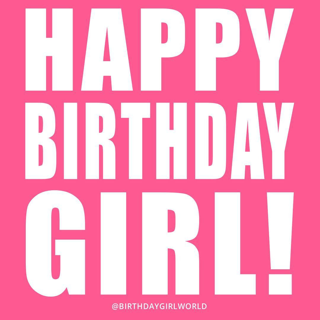Birthday Girl Quotes 10 Totally Revelant Birthday Quotes to Remember   Birthday Girl World Birthday Girl Quotes