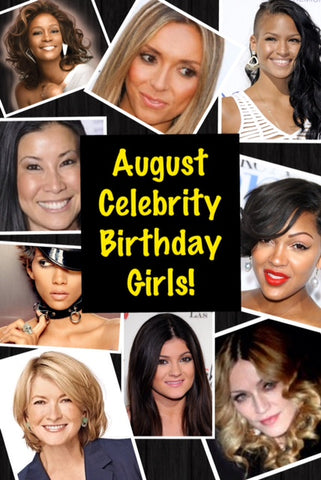 Happy Birthday to all the August Birthday Girls