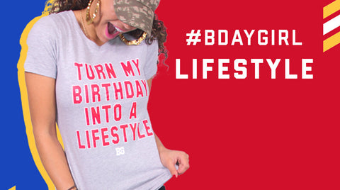 Turn your birthday into a lifestyle perfect gift for birthday queens