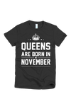 Queens Are Born in Tshirt