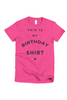 This Is My Birthday Shirt