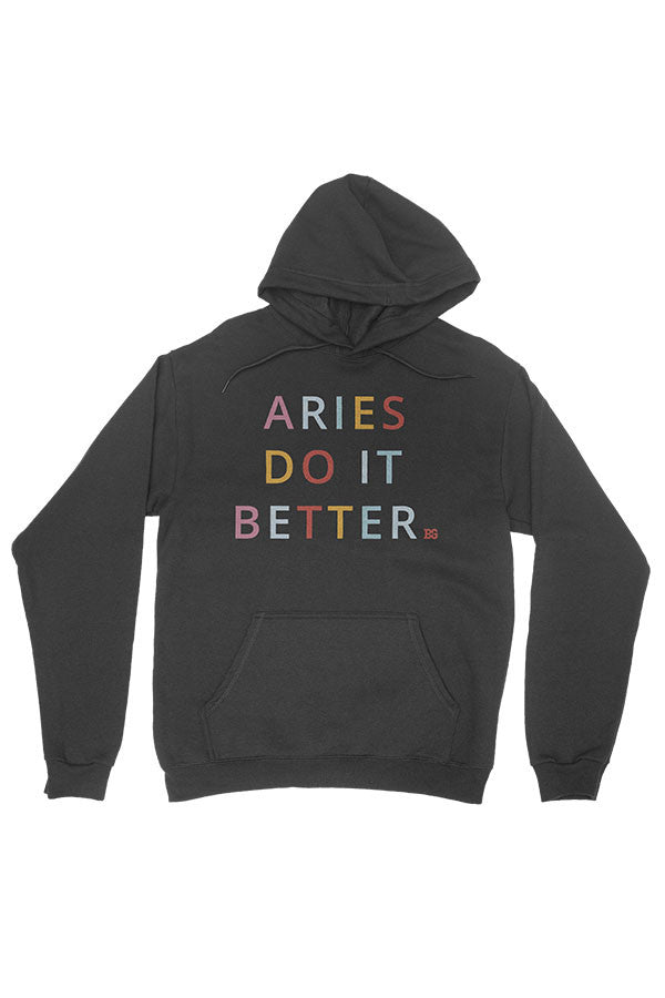 Aries Do It Better Hoodie