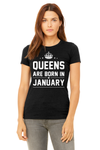 Queens Are Born In Tee  (All Months)