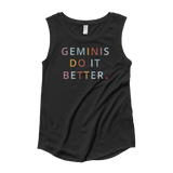 Geminis Do it Better Muscle Tank