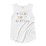 Pisces Do it Better Muscle Tank