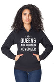 Queens Are Born in November Pullover Hoodie