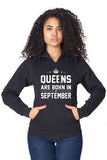 Queens Are Born in September Pullover Hoodie