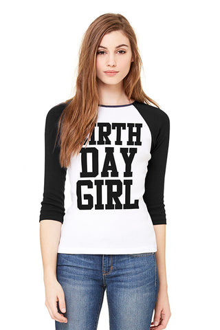 Birthday Girl Baseball Tee