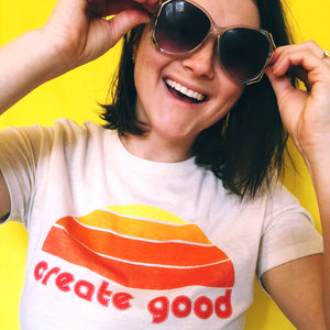Sunrise Create Good Tee