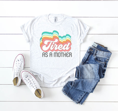 "Tired As A Mother Retro Word Art | Ready to Press Screen Print Transfer 11"" X 9"" - Swell Transfers"