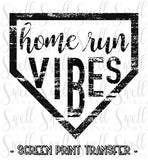 "Home Run Vibes | Ready to Press Screen Print Transfer 11"" X 11"" - Swell Transfers"