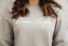 Load image into Gallery viewer, live life crew neck