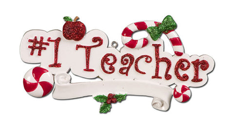 "Personalized Christmas Ornament-""#1 Teacher"" Ornament"