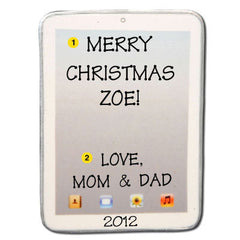Personalized Christmas Ornament- iPad (Tablet) Ornament