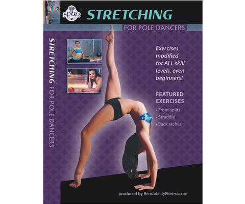 Bendability Fitness Series: Stretching for Pole Dancers