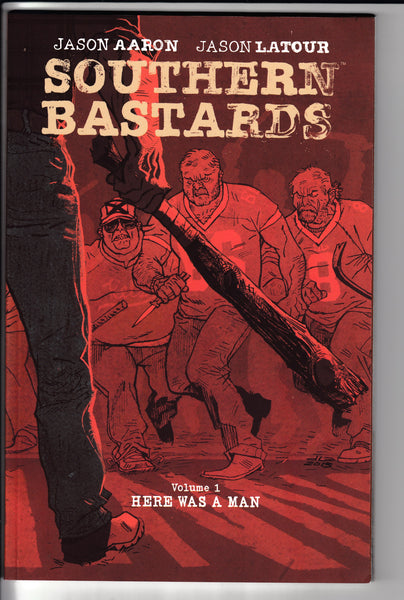 SOUTHERN BASTARDS TP VOL 01 HERE WAS A MAN, Image Comics (2014)