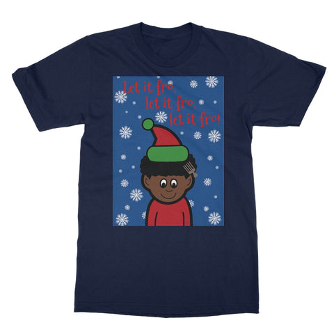 Let It Fro Christmas T-Shirt