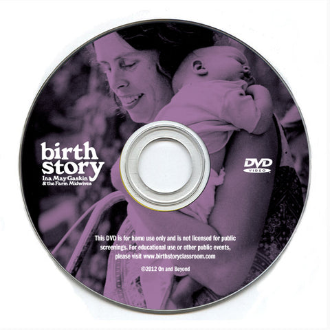 Birth Story DVD for Home Use