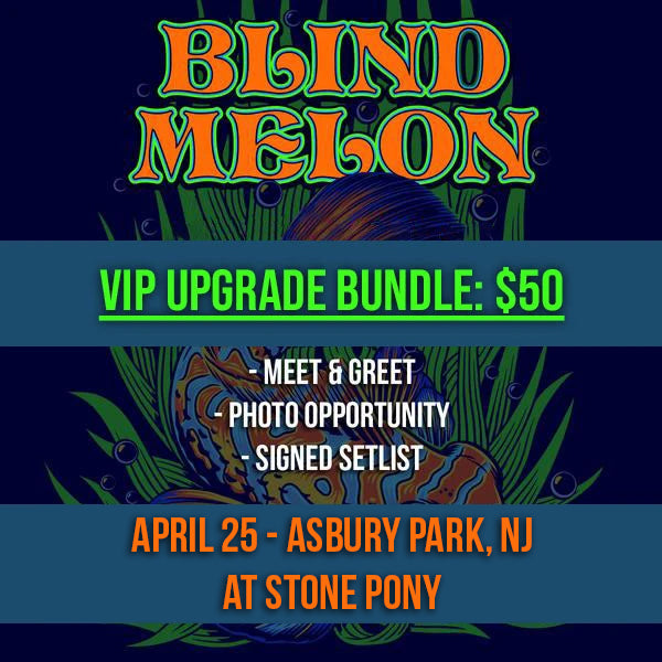 04/25/2020 | Asbury Park, NJ at The Stone Pony | Blind Melon