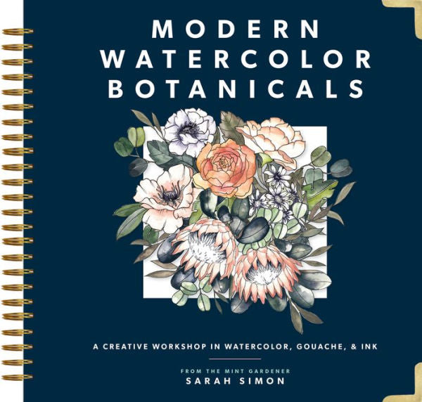 Modern Watercolor Botanicals | A Creative Workshop in Watercolor, Gouache & Ink