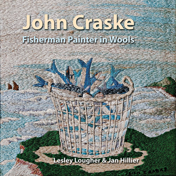 John Craske | Fisherman Painter in Wools