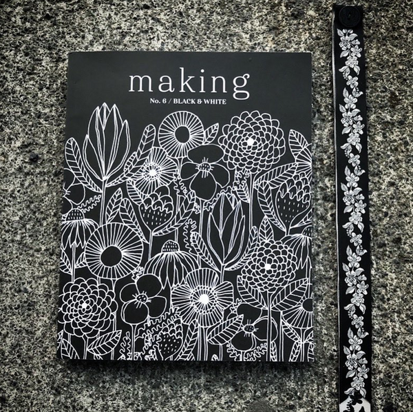 MAKING Magazine No.6  /   Black & White