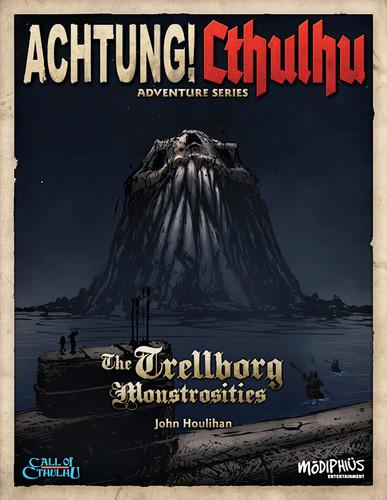 Achtung! Cthulhu - Adventure Series - Monstrosities at Trelborg - Call of Cthulhu - PDF