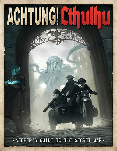 Achtung! Cthulhu - 6th Edition Keeper's Guide to the Secret War - Modiphius Entertainment
