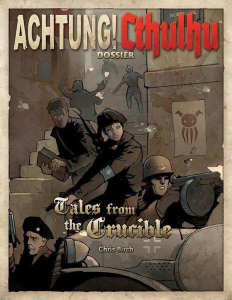 Achtung! Cthulhu - Tales from the Crucible - PDF