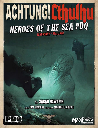 Achtung! Cthulhu - Zero Point - Heroes of the Sea - PDQ - PDF - Modiphius Entertainment