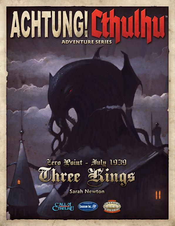 Achtung! Cthulhu - Zero Point - Three Kings - Revised Edition - PDF