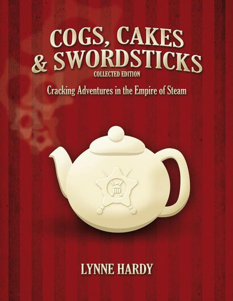 Cogs, Cakes & Swordsticks - Collected Edition - Print & PDF Bundle
