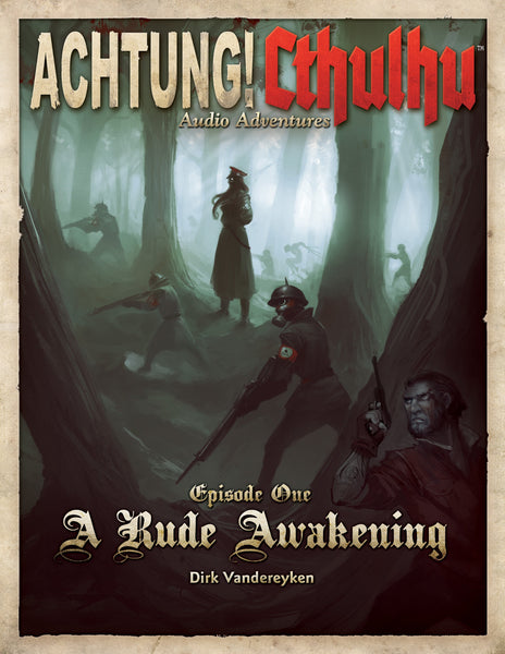 Achtung! Cthulhu Audio Adventures: Episode One
