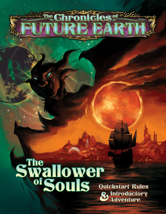 The Chronicles of Future Earth: The Swallower of Souls - Quickstart Adventure - PDF - Modiphius Entertainment