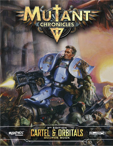 Mutant Chronicles: Cartel and Orbitals Source Book - Modiphius Entertainment