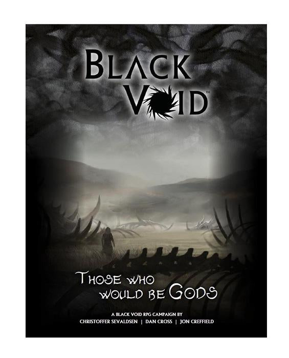 Black Void: Those Who Would Be Gods - PDF