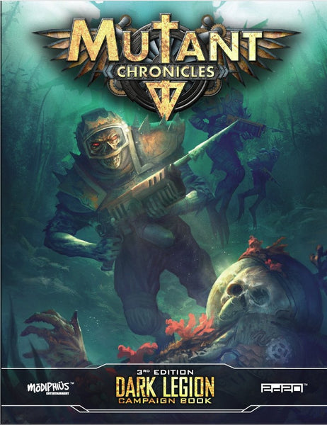 Mutant Chronicles: Dark Legion Campaign - Modiphius Entertainment