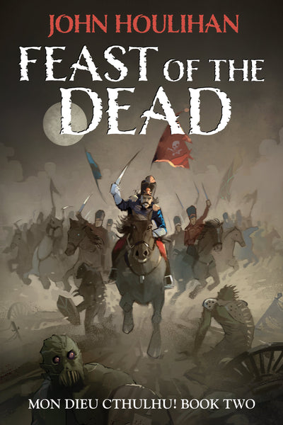Mon Dieu Cthulhu! Feast of the Dead - PDF