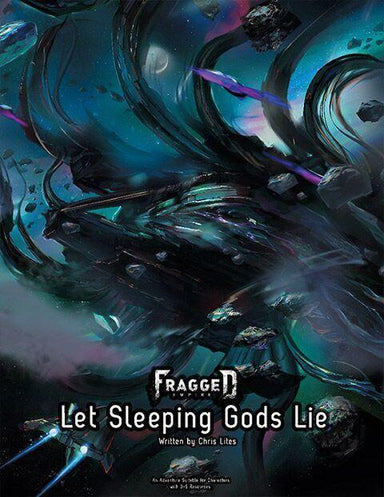 Fragged Empire Adventure #1 - Let Sleeping Gods Lie - Modiphius Entertainment