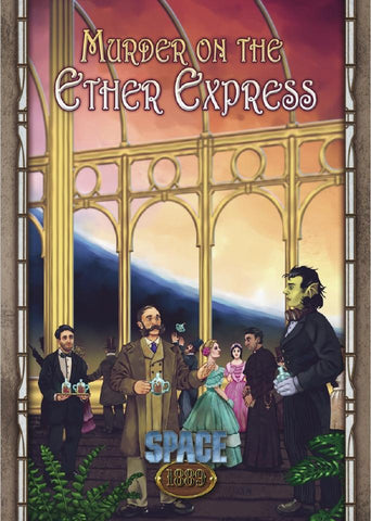Space 1889: Murder on the Ether Express - Modiphius Entertainment