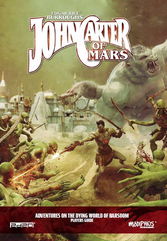 John Carter of Mars: Player's Guide - Modiphius Entertainment