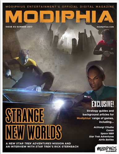 Modiphia - Issue #2 - Summer 2017 - Modiphius Entertainment