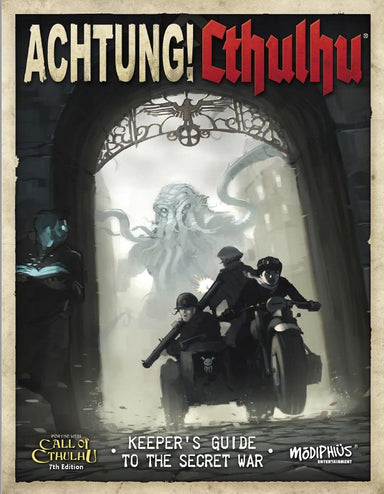 Achtung! Cthulhu  - 7th edition Keeper's Guide - PDF - Modiphius Entertainment